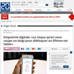 Empreinte digitale: «Le risque qu'on vous coupe un doigt pour débloquer un iPhone est faible»