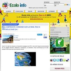 Empreinte Ecologique L'empreinte carbone sur le web, pas si virtuelle que ça ! - Ecolo-Info