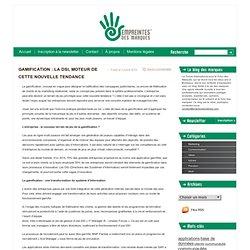 Le Blog Empreintes » GAMIFICATION : LA DSI, MOTEUR DE CETTE NOUVELLE TENDANCE
