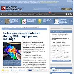 Le lecteur d'empreintes du Galaxy S5 trompé par un moulage