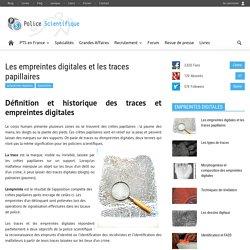 Les empreintes digitales et les traces papillaires