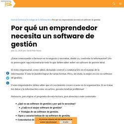 Por qué un emprendedor necesita un software de gestión