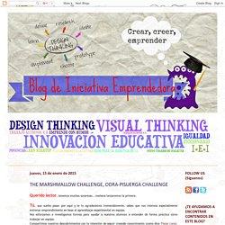 Blog de Iniciativa Emprendedora: THE MARSHMALLOW CHALLENGE, ODRA-PISUERGA CHALLENGE