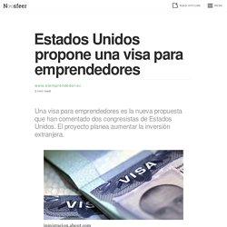 Estados Unidos propone una visa para emprendedores