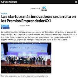 Premios EmprendedorXXI, cita obligada para las startups