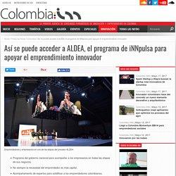 Así se puede acceder a ALDEA, el programa de iNNpulsa para apoyar el emprendimiento innovador