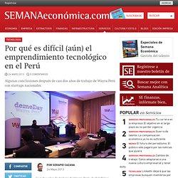 Por qué es difícil (aún) el emprendimiento tecnológico en el Perú