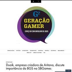 Duaik, empresa criadora de Aritana, discute importância da BGS na SBGames