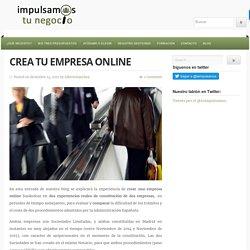 Crea tu empresa online - Impulsamostunegocio