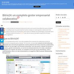 Bitrix24: un completo gestor empresarial colaborativo