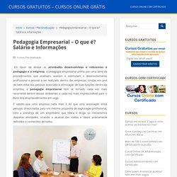 Pedagogia Empresarial – O que é? Salário e Informações