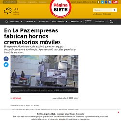 En La Paz empresas fabrican hornos crematorios móviles