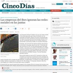 Las empresas del Ibex ignoran las redes sociales en las juntas