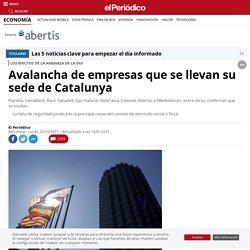 Empresas que se van de Cataluña por la independencia: todos los casos