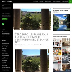 Zéro Euro : les plans pour emprunter, glaner, s'entraider avec et sans le net