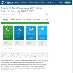 Emsisoft Anti-Malware and Emsisoft Internet Security 10.0.0.5532