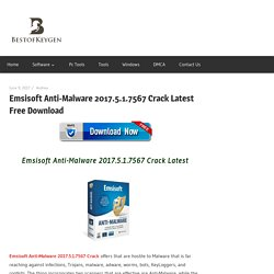 Emsisoft Anti-Malware 2017.5.1.7567 Crack Latest Free Download