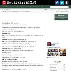Not Always Right | Funny & Stupid Customer Quotes & Emulation Alienation