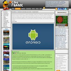 Emulation Google Android - Liste des Emulateurs Google Android - Emu-France