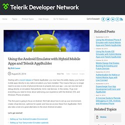 Using the Android Emulator with Hybrid Apps and AppBuilder -Telerik Developer Network