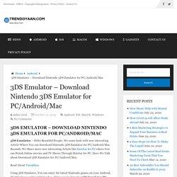 3DS Emulator - Download Nintendo 3DS Emulator for PC/Android/Mac