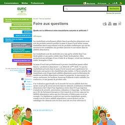 EUFIC - Quelle est la différence entre émulsifiants naturels et artificiels ?