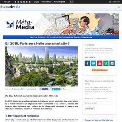 En 2016, Paris sera t-elle une smart city