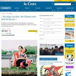 «En 2050, un tiers des Chinois aura plus de 64 ans»