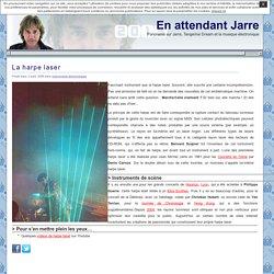 En attendant Jarre » La harpe laser