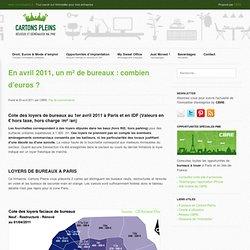 En avril 2011, un m² de bureaux : combien d'euros ?