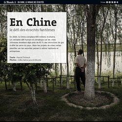 En Chine, le mirage des écocités