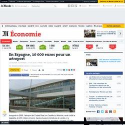 En Espagne, 10000euros pour un aéroport