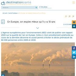 En Europe, on respire mieux qu'il y a 10 ans