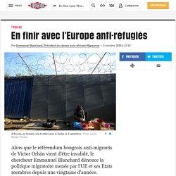 En finir avec l'Europe anti-réfugiés
