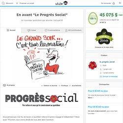 "En avant ""Le Progrès Social"""