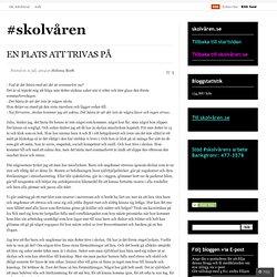 EN PLATS ATT TRIVAS PÅ