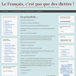 Le Français, c'est pas que des dictées !