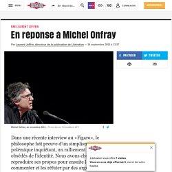 En réponse à Michel Onfray