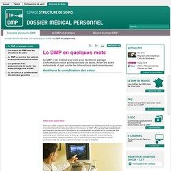 En savoir plus sur le DMP - Le DMP en quelques mots - DMP
