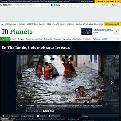 En Thaïlande, trois mois sous les eaux