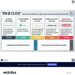 Tutos en2clics by emmanuelle.benejam on Genial.ly