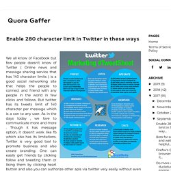 Enable 280 character limit in Twitter in these ways