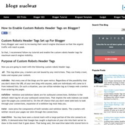 How to Enable Custom Robots Header Tags on Blogger?