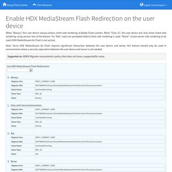 Enable HDX MediaStream Flash Redirection on the user device