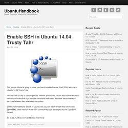 Enable SSH in Ubuntu 14.04 Trusty Tahr