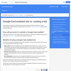 Google Cast-enabled site vs. casting a tab - Chromecast Help