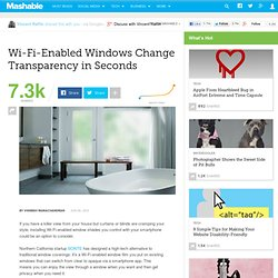 Wi-Fi-Enabled Windows Change Transparency in Seconds