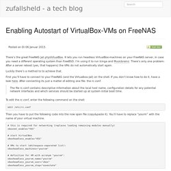 Enabling Autostart of VirtualBox-VMs on FreeNAS