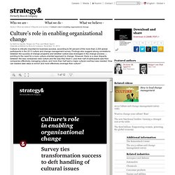 Culture's role in enabling organizational change