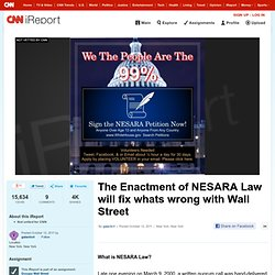 The Enactment of NESARA Law will fix whats wrong with Wall Street